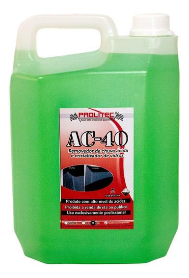 Ac40 Removedor De Chuva Ácida , Limpa Mancha De Vidros 5 Lt
