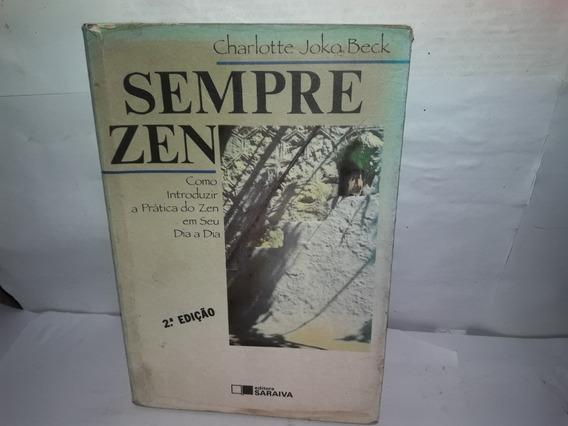 Livro Sempre Zen Charlotte Joka Beck