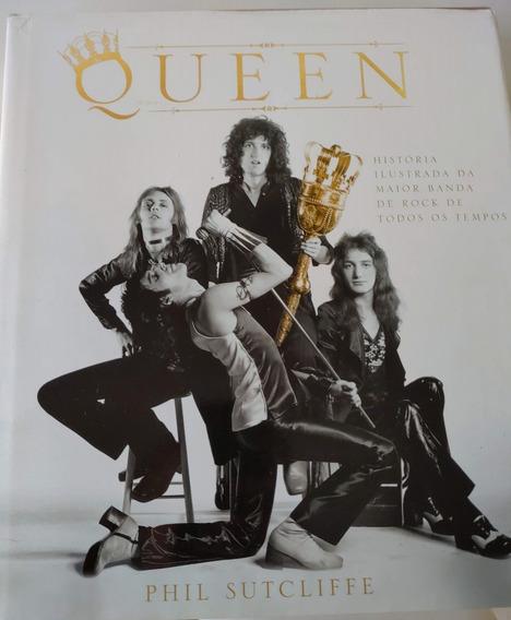 Queen História Ilustrada Da Maior Banda - Phil Sutcliffe