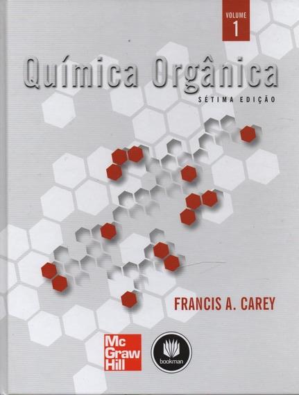 D1211 - Química Orgânica, Volumes 1 E 2 - Francis A. Carey
