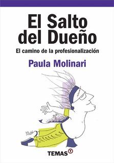 El Salto Del Dueño El Camino De La Profe Molinari Paula