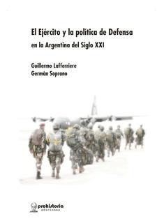 El Ejército Y La Política De Defensa - Lafferriere - Soprano