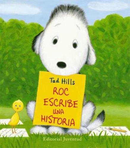 Imagen 1 de 3 de Roc Escribe Una Historia, Tad Hills, Juventud
