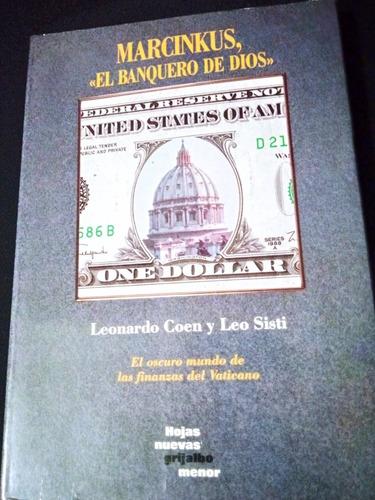 Libro Marcinkus El Banquero De Dios Por Leonardo Coen Mercado Libre