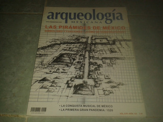 Arqueología Mexicana Las Pirámides De México