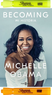 Becoming. Mi Historia, Michelle Obama + 2 Resaltadores