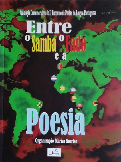 Livro Entre O Samba O Fado E A Poesia - Mariza Sorriso Neb *