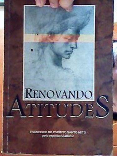 Livro Renovando Atitudes Francisco Do Espírito Santo Neto