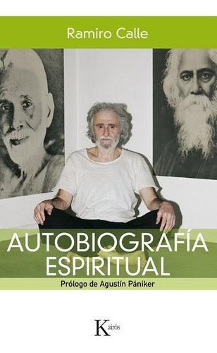 Imagen 1 de 3 de Autobiografía Espiritual, Ramiro A. Calle, Kairós