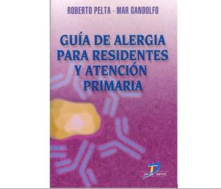 Guía De Alergia Para Residentes Y Atención Primaria Dr Pelta