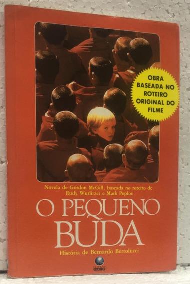 O Pequeno Buda Gordon Mcgill Editora Globo