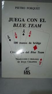 Libro De Bridge P Forquet 250 Pag Juega Con El Blue Teem