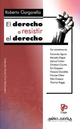 Imagen 1 de 2 de El Derecho A Resistir El Derecho