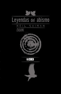 Neil Gaiman: Leyendas Del Abismo Vol. 02