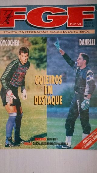 Revista Federação Gaúcha De Futebol N°4 Ano 1 De 1995