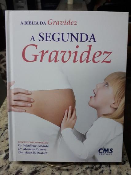 A Biblia Da Gravidez A Segunda Gravidez Taborda Tamura Raro