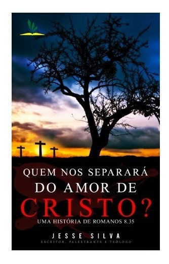 Livro Impresso Quem Nos Separará Do Amor De Cristo?