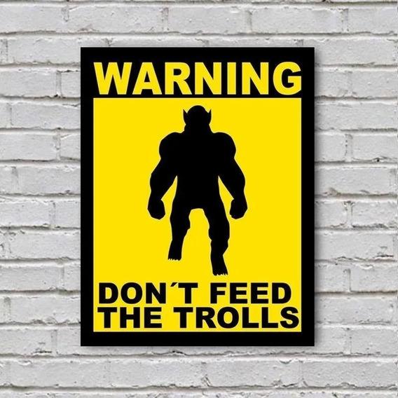Placa De Parede Decorativa Dont Feed The Trolls Rcr Games