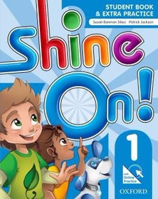 Shine On! 1 Student Book With Online Practice Pack