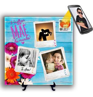 Azulejo Personalizado Dia Das Mães Com Foto E Vídeo