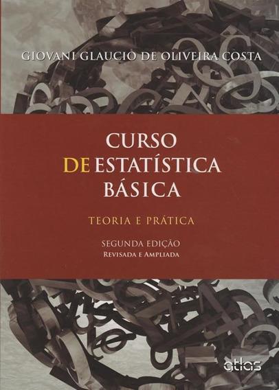 Curso De Estatistica Basica - Teoria E Pratica - 02 Ed