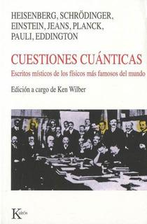 Cuestiones Cuánticas, Ken Wilber, Kairós