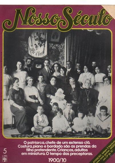 Revista Nosso Século Tempo Das Preceptoras Ano 1900/10 #5