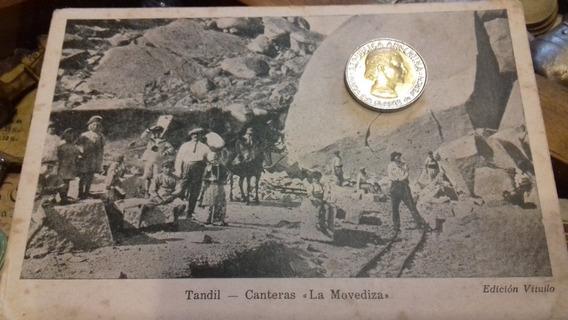 Postal Antigua Tandil Cantera La Movediza Vitullo