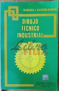 Curso Dibujo Técnico Industrial - Francisco Calderón (2003)