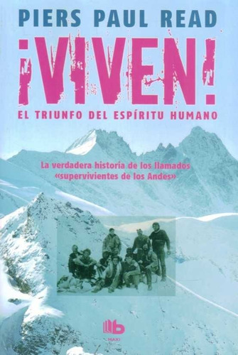 Pack Viven + Tenía Que Sobrevivir + Sociedad De La Nieve