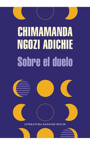 Libro Sobre El Duelo - Chimamanda Ngozi Adichie