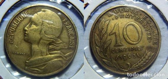 Francia Moneda De 10 Centimes Años 1963-68-75-76-77 C/u