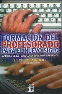 Formación Del Profesorado Para El Nuevo Siglo