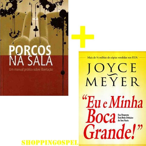 Porcos Na Sala Livro + Eu E Minha Boca Grande Livro Joyce