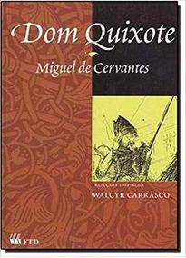 Dom Quixote - ( De Miguel De Cervantes )