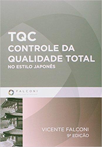 Tqc - Controle Da Qualidade Total - No Estilo Japones