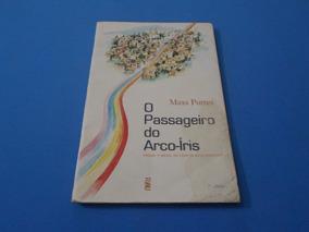 O Passageiro Do Arco-íris - Maxs Portes - Rhj