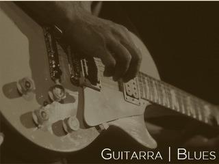 Curso Guitarra Blues | Guitarpedia | 3 Meses