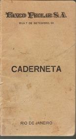 Caderneta Antiga Banco Prolar Sa 1960