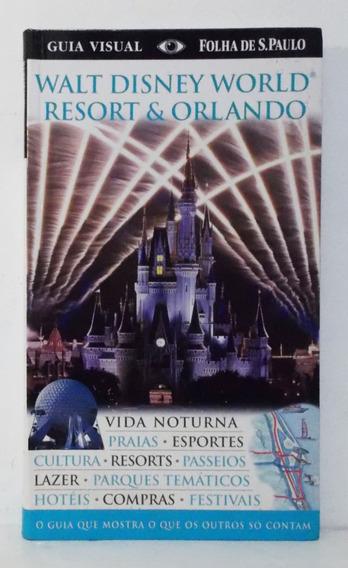 Livro Walt Disney World Resort & Orlando Guia Visual 2010