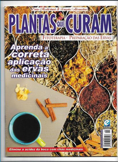 Plantas Que Curam Ed 8 Revista Fitoterapia Ervas Terapias