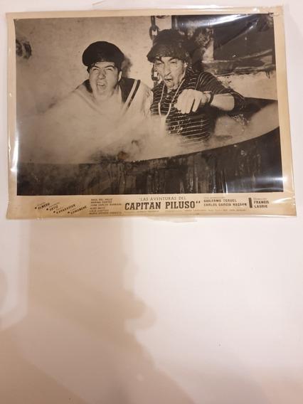 Foto Original- Lobby Card- Las Aventuras Del Capitan Piluso
