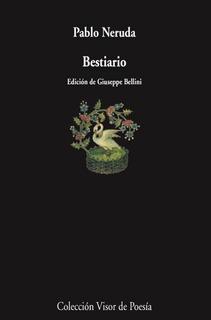 Bestiario - Pablo Neruda