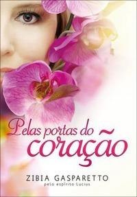 Pelas Portas Do Coração Zibia Gasparetto(