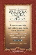 La Segunda Venida De Cristo 1, Yogananda, Self Realization