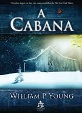 Livro A Cabana - Romance Religioso
