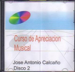 Curso Apreciación Musical Jose Antonio Calcaño 12d