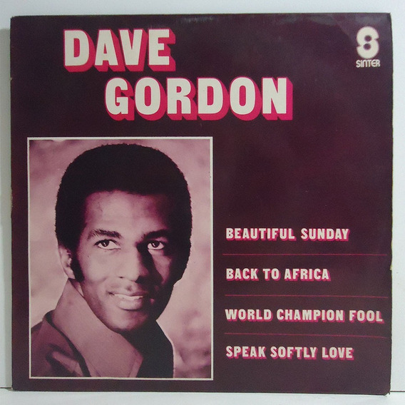 Dave Gordon 192 Compacto Beautiful Sunday / Back To Africa