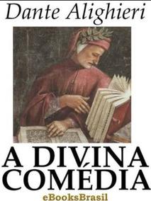 A Divina Comedia De Dante Alighieri
