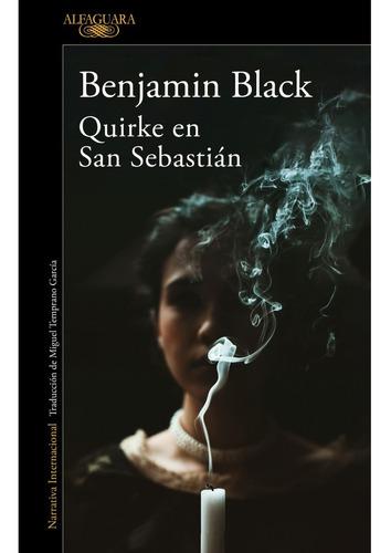 Kirke En San Sebastian. Benjamin Black. Alfaguara